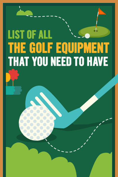 List of All the Golf Equipment That You Need To Have banner