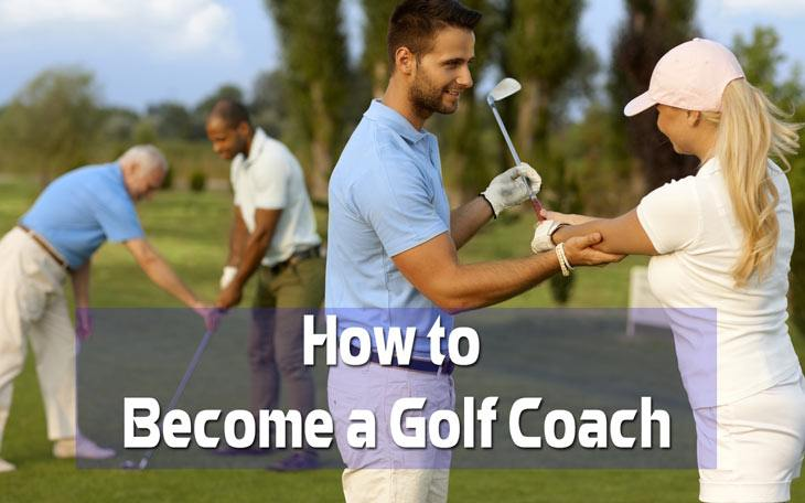 How to Become a Golf Coach
