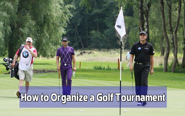 How to Organize a Golf Tournament