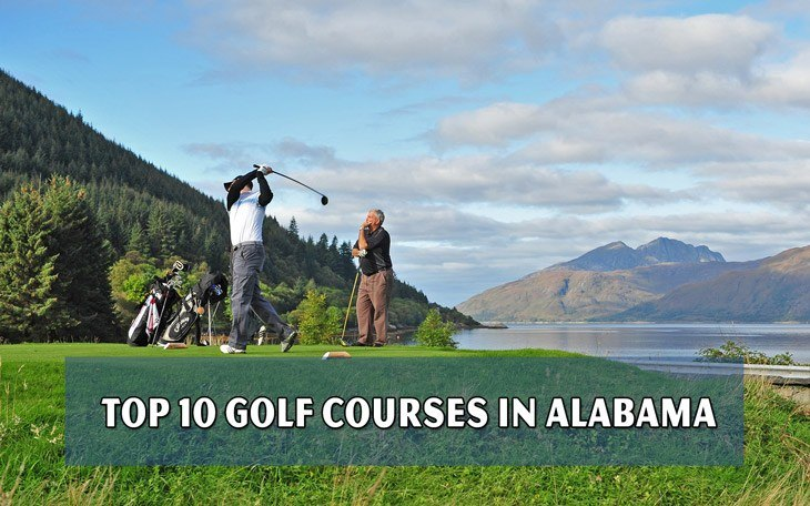 Top 10 golf courses in Alabama