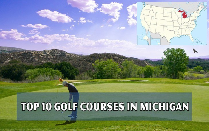 Top 10 golf courses in Michigan