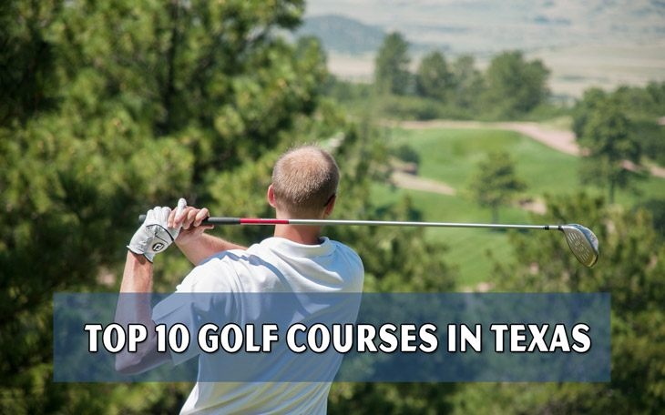 Top 10 golf courses in Texas