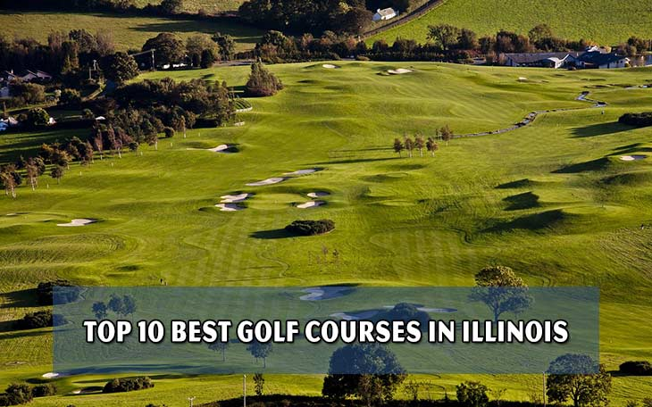 Top 10 Best Golf Courses In Illinois Golf Blog