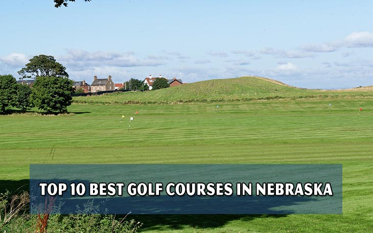 Top 10 best golf courses in Nebraska