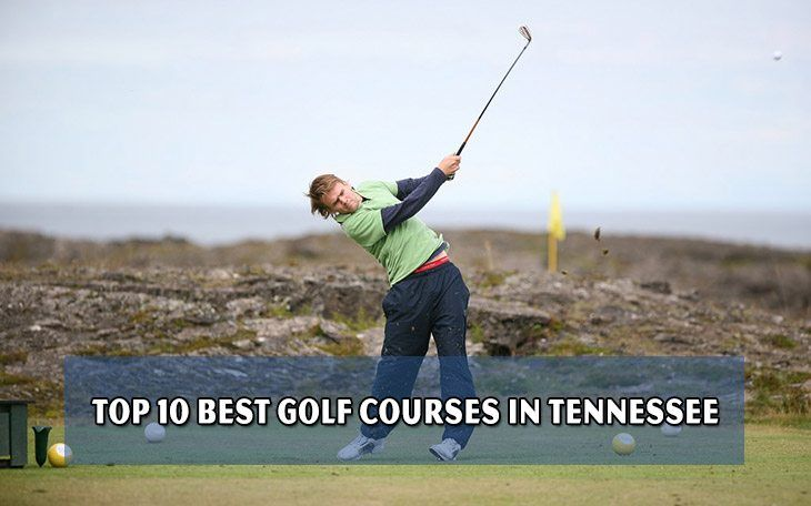 Top 10 best golf courses in Tennessee