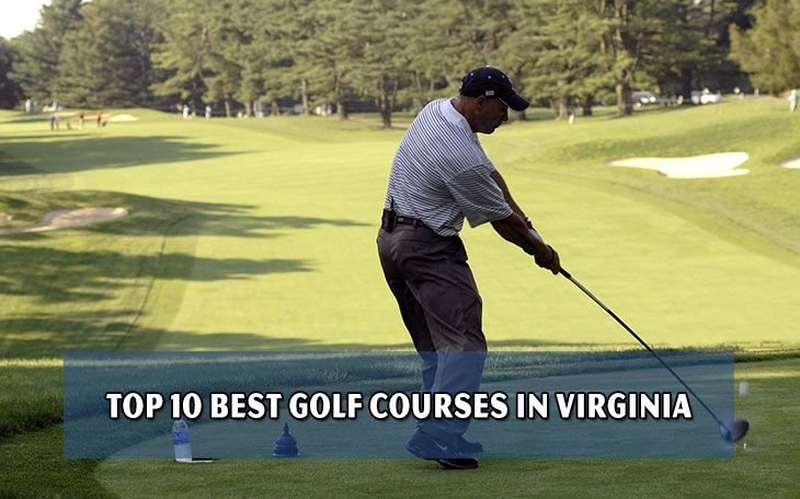 Top 10 best golf courses in Virginia