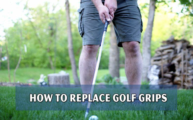 How to Replace Grips on a Golf Club