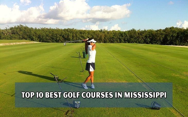 Top 10 best golf courses in Mississippi