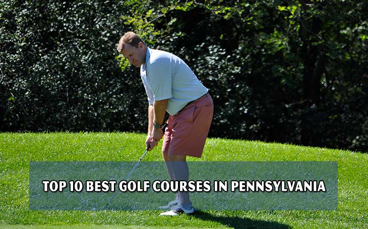 Top 10 best golf courses in Pennsylvania